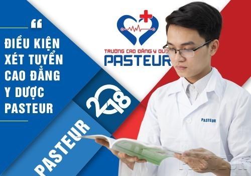 Điều kiện xét tuyển Cao đẳng Y Dược Pasteur Sài Gòn như thế nào?