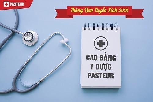 Trường Cao đẳng Y Dược Pasteur TPHCM thông báo tuyển sinh